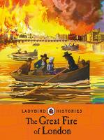 Baker, Chris - The Great Fire of London (Ladybird Histories) - 9780241248218 - V9780241248218