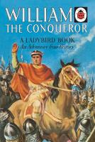 Peach, L.Du Garde - William the Conqueror: A Ladybird Adventure from History Book - 9780241249475 - V9780241249475