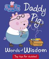 NA - Daddy Pig's Words of Wisdom (Peppa Pig) - 9780241249888 - V9780241249888