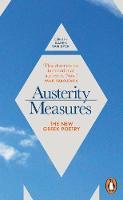 Van Dyck, Karen - Austerity Measures: The New Greek Poetry - 9780241250624 - V9780241250624