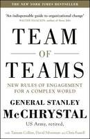 McChrystal, General Stanley, Silverman, David, Collins, Tantum, Fussell, Chris - Team of Teams: New Rules of Engagement for a Complex World - 9780241250839 - V9780241250839
