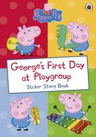 Peppa Pig - George's First Day at Playgroup - 9780241253694 - 9780241253694