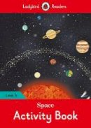 Ladybird - Space Activity Book – Ladybird Readers Level 4 - 9780241253779 - V9780241253779