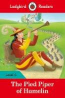 Ladybird - The Pied Piper – Ladybird Readers: Level 4 - 9780241253786 - V9780241253786