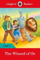 Ladybird - The Wizard of Oz – Ladybird Readers Level 4 - 9780241253793 - V9780241253793