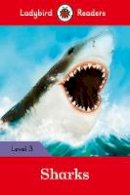 Ladybird - Sharks – Ladybird Readers Level 3 - 9780241253823 - V9780241253823