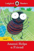 Ladybird - Anansi Helps a Friend – Ladybird Readers Level 1 - 9780241254097 - V9780241254097