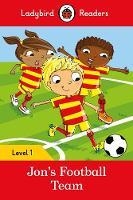Ladybird - Jon's Football Team – Ladybird Readers Level 1 - 9780241254110 - V9780241254110