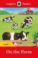 Ladybird - On the Farm – Ladybird Readers Level 1 - 9780241254134 - V9780241254134