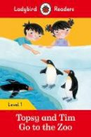 Ladybird - Topsy and Tim: Go to the Zoo – Ladybird Readers Level 1 - 9780241254141 - V9780241254141