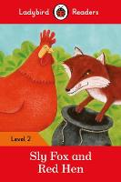 Ladybird - Sly Fox and Red Hen – Ladybird Readers Level 2 - 9780241254431 - V9780241254431