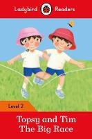 Ladybird - Topsy and Tim: The Big Race – Ladybird Readers Level 2 - 9780241254486 - V9780241254486