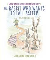 Ehrlin, Carl-Johan Forssén - The Rabbit Who Wants to Fall Asleep: A New Way of Getting Children to Sleep - 9780241255162 - V9780241255162