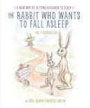 Ehrlin, Carl-Johan Forssén - The Rabbit Who Wants to Fall Asleep: A New Way of Getting Children to Sleep - 9780241256336 - V9780241256336