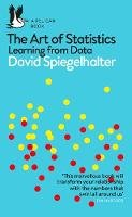 Spiegelhalter, David - The Art of Statistics - 9780241258767 - 9780241258767