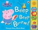 Peppa Pig - Peppa Pig: Beep Beep Brrrm! - 9780241262641 - 9780241262641