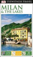 DK - DK Eyewitness Travel Guide Milan & the Lakes (Eyewitness Travel Guides) - 9780241270684 - V9780241270684