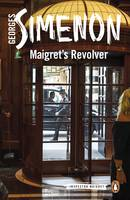 Simenon, Georges - Maigret's Revolver (Inspector Maigret) - 9780241277430 - V9780241277430
