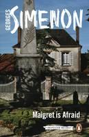 Simenon, Georges - Maigret Is Afraid (Inspector Maigret) - 9780241277485 - V9780241277485