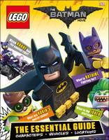 March, Julia - The LEGO® BATMAN MOVIE Essential Guide - 9780241279496 - V9780241279496