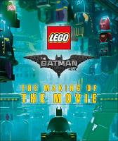 Dk - The LEGO® BATMAN MOVIE: The Making of the Movie - 9780241279588 - V9780241279588