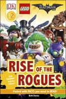 Davies, Beth - DK Reader Level 2: The LEGO® BATMAN MOVIE Rise of the Rogues (DK Readers Level 2) - 9780241279595 - V9780241279595