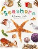 Dk - Seashore (Nature Explorers) - 9780241282533 - V9780241282533