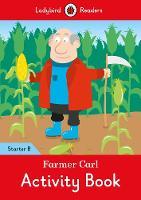Ladybird - Farmer Carl activity book - Ladybird Readers Starter Level B - 9780241283318 - V9780241283318
