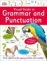 Dk - Visual Guide to Grammar and Punctuation (Dk) - 9780241283844 - V9780241283844