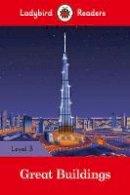 - Great Buildings - Ladybird Readers Level 3 - 9780241284001 - V9780241284001