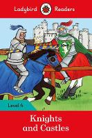 Ladybird - Knights and Castles - Ladybird Readers Level 4 - 9780241284322 - V9780241284322