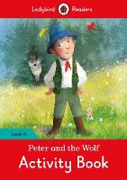 Ladybird - Peter and the Wolf activity book - Ladybird Readers Level 4 - 9780241284391 - V9780241284391