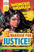 Marsham, Liz - DC Wonder Woman Warrior for Justice! (DK Readers Level 3) - 9780241285190 - V9780241285190