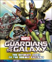 Jones, Nick - Marvel Guardians of the Galaxy: The Ultimate Guide to the Cosmic Outlaws - 9780241286173 - V9780241286173