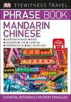 Dk - Eyewitness Travel Phrase Book Mandarin Chinese: Essential Reference for Every Traveller (Eyewitness Travel Phrase Books) - 9780241289358 - V9780241289358