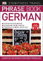 Dk - Eyewitness Travel Phrase Book German: Essential Reference for Every Traveller (Eyewitness Travel Phrase Books) - 9780241289372 - V9780241289372