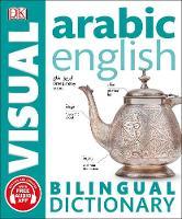 Dk - Arabic English Bilingual Visual Dictionary (DK Bilingual Dictionaries) - 9780241292464 - V9780241292464
