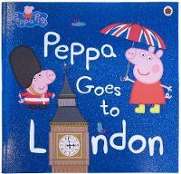 - Peppa Goes to London (Peppa Pig) - 9780241294567 - V9780241294567