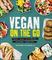 Eckmeier, Jérôme, Lais, Daniela - Vegan on the Go: Fast, easy, affordable_anytime, anywhere - 9780241295564 - V9780241295564