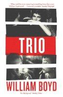 Boyd, William - Trio - 9780241295960 - 9780241295960