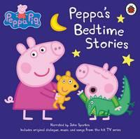 John Sparkes (read by) - Peppa Pig: Bedtime Stories - 9780241298022 - V9780241298022