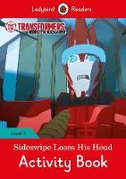 Ladybird - Transformers: Sideswipe Loses His Head Activity Book - Ladybird Readers Level 4 - 9780241298718 - V9780241298718