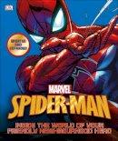 DK, Manning, Matthew K. - Spider-Man Inside the World of Your Friendly Neighbourhood Hero (Marvel) - 9780241306345 - V9780241306345