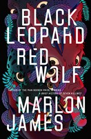 James, Marlon - Black Leopard, Red Wolf - 9780241315583 - V9780241315583