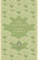 Scott Fitzgerald, F. - The Great Gatsby (The Penguin English Library) - 9780241341469 - 9780241341469