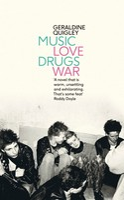 Quigley, Geraldine - Music Love Drugs War - 9780241354131 - V9780241354131