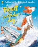 Forde, Patricia - Fidget the Wonder Dog - 9780241373163 - 9780241373163