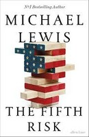 Lewis, Michael - The Fifth Risk: Undoing Democracy - 9780241373545 - V9780241373545