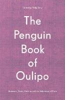 - The Penguin Book of Oulipo: Queneau, Perec, Calvino and the Adventure of Form - 9780241378427 - 9780241378427