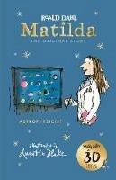 Dahl, Roald - Matilda at 30: Astrophysicist - 9780241378618 - V9780241378618